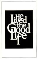 1974-08-07, He Lived the Good Life, Program. Theatre and Dance Department.  Minnesota State University, Mankato.